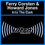 Ferry Corsten Into The Dark (5-Track Maxi-Single)