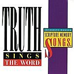 Truth Truth Sings The Word: Integrity Music's Scripture Memory Songs