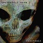 Technology Scum Bassvomit