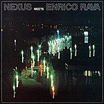 Nexus Nexus Meets Enrico Rava