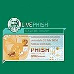 Phish Live Phish: 2/28/03