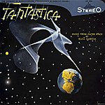 Russ Garcia Fantastica - Music From Outer Space