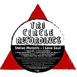 Stereo Mutants I love soul