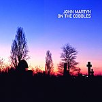 John Martyn On The Cobbles