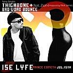Ise Lyfe ThighBone (Single)