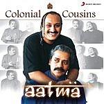 Colonial Cousins Aatma