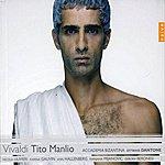 Ottavio Dantone Vivaldi: Tito Manlio