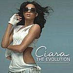 Ciara The Evolution (Bonus Tracks)