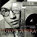Kitaro Toyo's Camera: Original Motion Picture Soundtrack