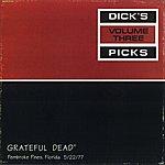 Grateful Dead Dick's Picks, Vol.3: Pembroke Pines, FL 5/22/1977