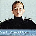 Gottfried Von Der Goltz Vivaldi: I Concerto di Dresda