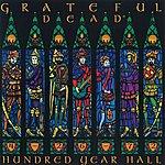 Grateful Dead Hundred Year Hall: Live At Jahrhundert Halle, Frankfurt, Germany, April 26, 1972
