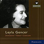 Gianandrea Gavazzeni Leyla Gencer : Arias