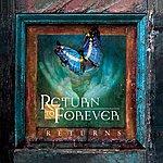 Return To Forever Returns