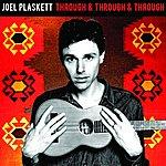 Joel Plaskett Through & Through & Through