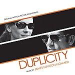 James Newton Howard Duplicity: Original Motion Picture Soundtrack