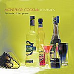 Montefiori Cocktail Re-Shaken - The Remix Album Project
