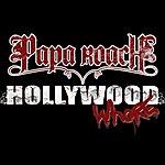 Papa Roach Hollywood Whore (Final Album Version)
