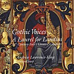 Andrew Lawrence-King A Laurel For Landini