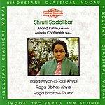 Anindo Chatterjee Raga Miyan-ki-Todi / Raga Bibhas / Raga Bhairavi