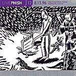 Phish Live Phish, Vol.12: 8/13/96