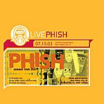 Phish Live Phish: 7/15/03