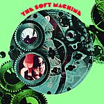 Soft Machine The Soft Machine (Remastered And Expanded)