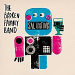 The Broken Family Band Salivating (2-Track Maxi-Single)