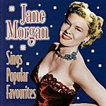 Jane Morgan Sings Popular Favourites