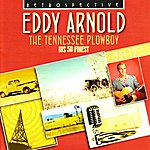 Eddy Arnold Eddy Arnold. The Tennessee Plowboy - His 59 Finest 1944-1955