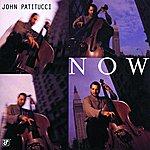 John Patitucci Now