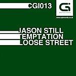 Jason Still Loose Street / Temptation