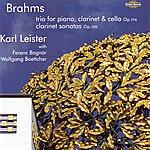 Karl Leister Brahms - The Clarinet Sonatas And Trio