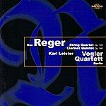 Karl Leister Reger: String Quartet Op. 109, Clarinet Quintet Op. 146