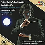 Russian National Orchestra Tchaikovsky: Hamlet/Romeo And Juliet