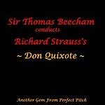 Sir Thomas Beecham Don Quixote