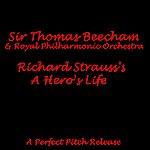 Sir Thomas Beecham Lizst: A Hero's Life