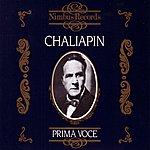 Feodor Chaliapin Chaliapin: Prima Voce