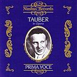 Richard Tauber Prima Voce: Tauber In Opera