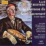 Gavin Sutherland Berners: Carrosse du Saint-Sacrement (Le)