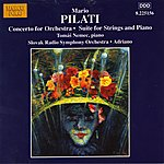 Adriano Pilati: Concerto for Orchestra / Suite for Strings and Piano