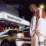 Prime Short Notice