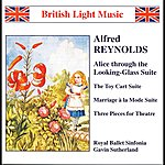 Gavin Sutherland Reynolds, A.: Alice Through the Looking Glass Suite