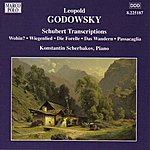 Konstantin Scherbakov Godowsky: Piano Music, Vol. 6 - Schubert Transcriptions