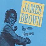 James Brown Greatest Hits Fourth Decade