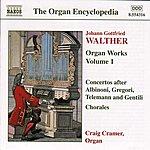 Craig Cramer Walther: Organ Works, Vol. 1