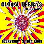 Global Deejays Everybody's Free 2009