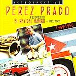 Pérez Prado El Rey Del Mambo: His 27 Finest, 1949-1956