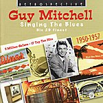 Guy Mitchell Singing The Blues: His 29 Finest, 1950-1957