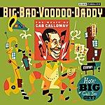 Big Bad Voodoo Daddy Calloway Boogie